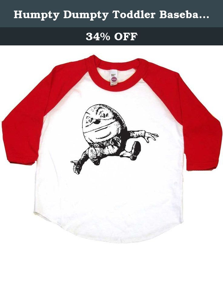 Humpty Dumpty Toddler Baseball Shirt, 2T, White/Red. Humpty Dumpty comes from an old English rhyme and became popularized as a round egg in Alice Through The Looking Glass. This unique design is printed on a white and red toddler shirt with 3/4 length sleeves, made in the USA and printed in Portland, Oregon. Select from a wide variety of colors and sizes, allowing you to create toddler boy shirts, toddler girls shirts or gender neutral baby clothes. Each design is a Baby Wit original…