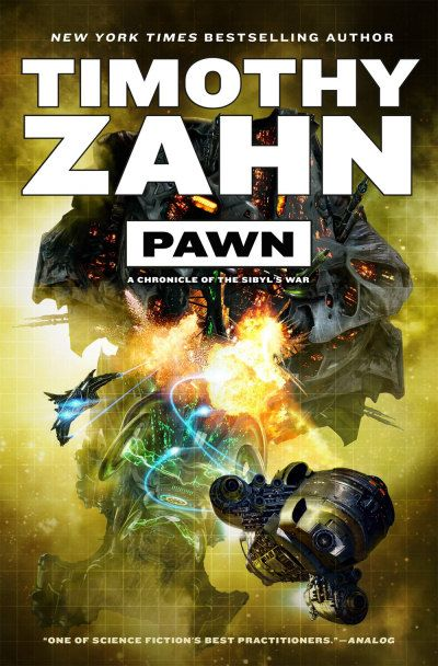 Pawn (Sibyl's War, #1) by Timothy Zahn - Released April 30, 2017 #scifi #spaceopera