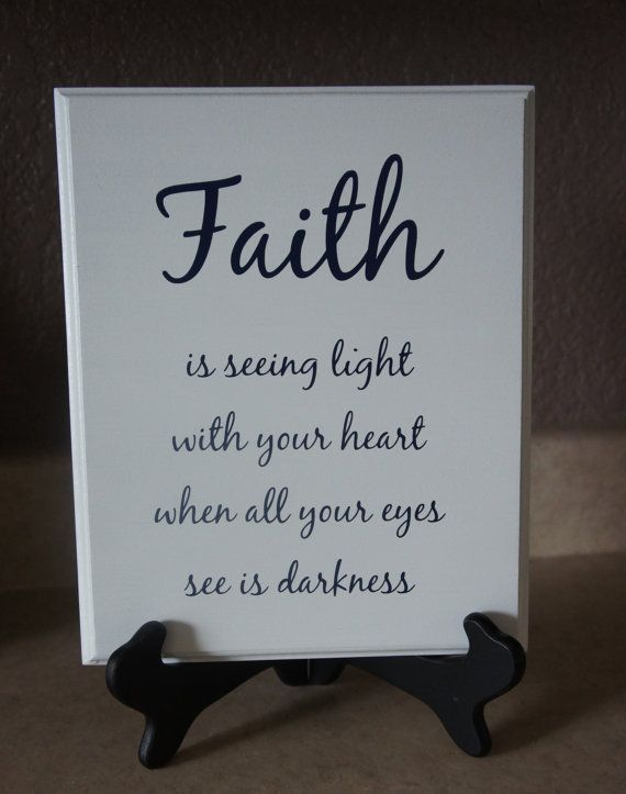 Faith is seeing the light with your heart when by Frameyourstory