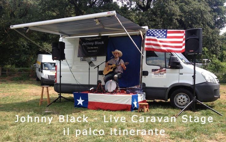 La musica country dal vivo in Italia di Johnny Black, dal palco/camper...
