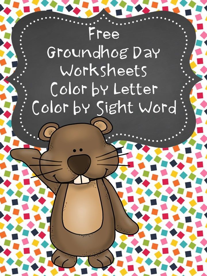 Free Groundhog Day Coloring Pages Free groundhog day worksheets for preschool or kindergarten students -Color by letter or Color by sight word fun...kids will not know they are learning!