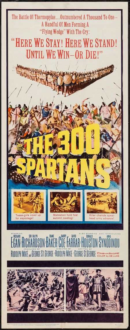 "The 300 Spartans (20th Century Fox, 1962). Insert (14"" X 36""). Action. Starring Richard Egan, Ralph Richardson, Diane Baker, Barry Coe, David Farrar, Donald Houston, Anna Synodinou, Kieron Moore, John Crawford, Robert Brown, Laurence Naismith, Anne Wakefield, Ivan Triesault, and Sandro Giglio. Directed by Rudolph Maté."