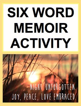 Six Word Memoir Project: Students love the six word memoir project and are inspired by the PowerPoint slides and QR code video link. Students will beg to watch the six word memoir video again and again. And will be eager to write multiple six word memoirs. This is a great way to introduce the memoir in a fun, engaging, manageable, yet challenging way!The zip includes: lesson plan (CCSS-aligned); PPT with directions and exemplars; .QR code video #sixwordmemoir #memoirwriting