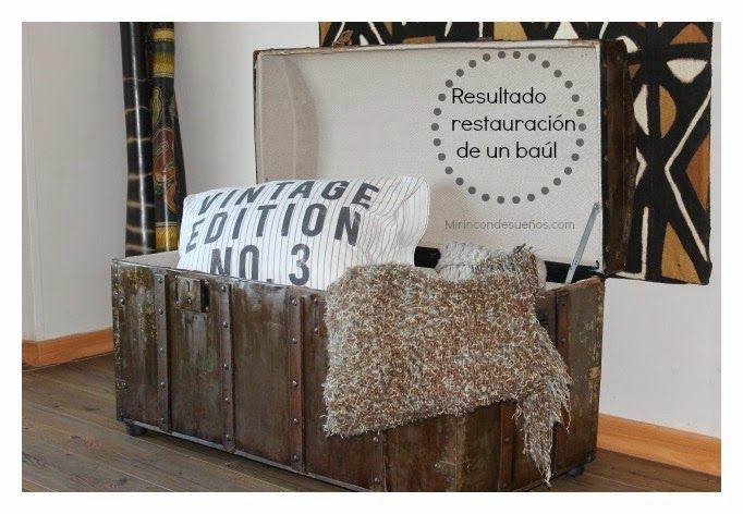MI RINCÓN DE SUEÑOS: Un baúl restaurado