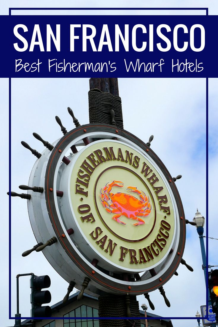 Top Fisherman's Wharf Hotels in San Francisco #sanfrancisco #travelblog #hotel