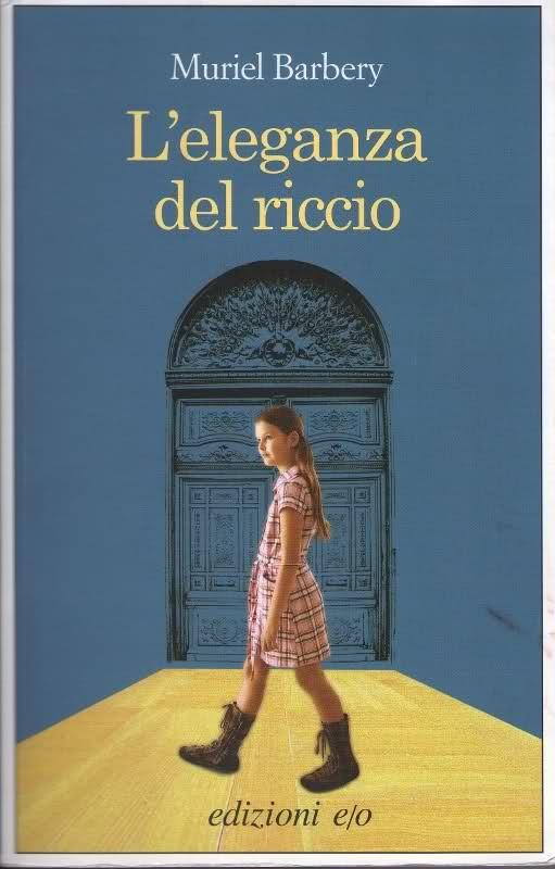 Muriel Barbery - L'eleganza del Riccio