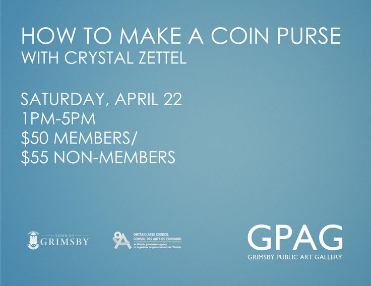 HOW TO MAKE A COIN PURSE With Crystal Zettel Saturday, April 22 1pm-5pm 1 Session $50 Members/$55 Non-Members  Participants will learn the sewing techniques needed to create a beautiful and functional coin purse using leather and velvet.  Additional fee of $7 for materials payable to the instructor at the beginning of class.