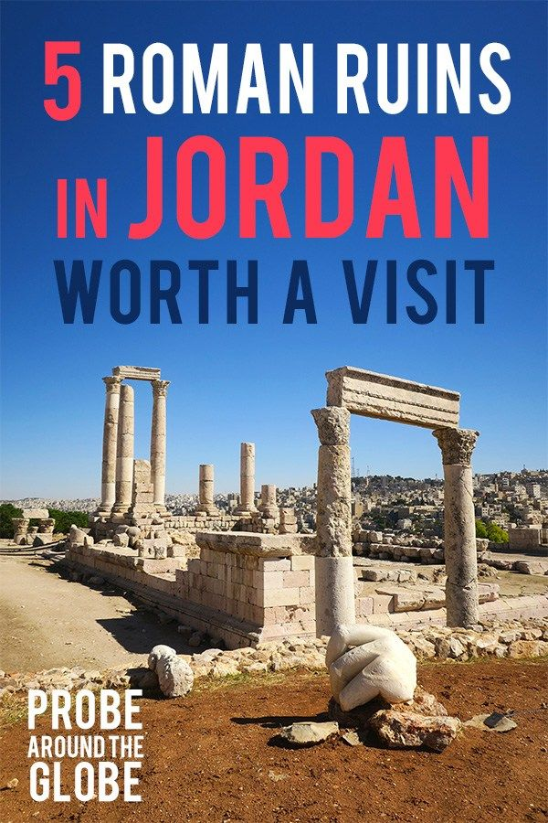 5 Beautiful Roman Ruins in Jordan value your go to