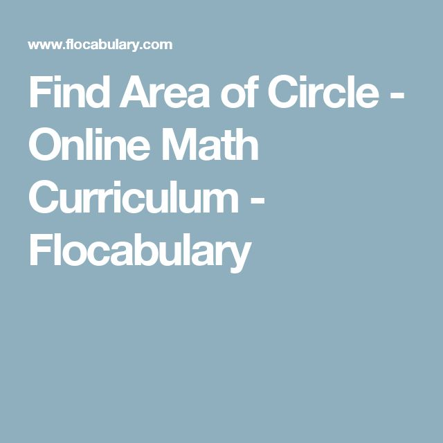 Find Area of Circle - Online Math Curriculum - Flocabulary