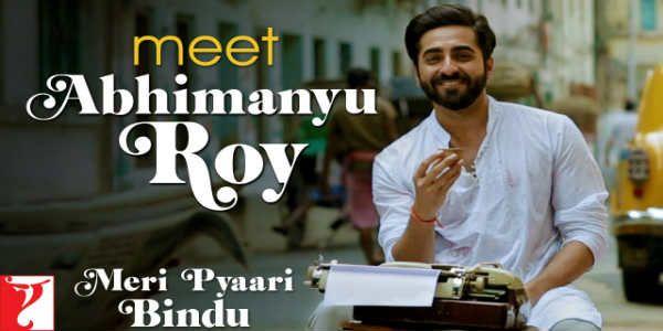 Ayushmann Khurrana As novelist In Meri Pyaari Bindu,Introducing Ayushmann Khurrana from the film Meri Pyaari Bindu. The character Abhimanyu Roy