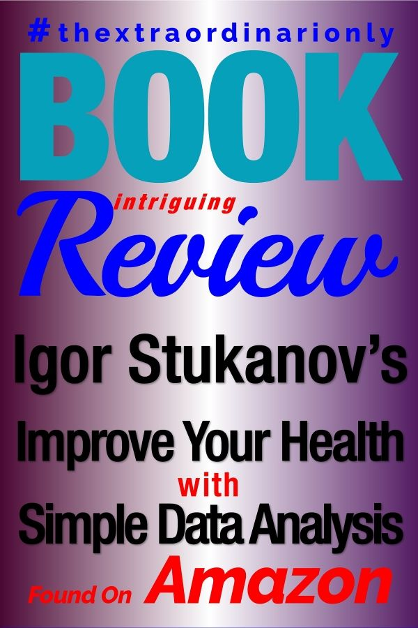 Improve Your Health With Simple Data Analysis Intriguing Book