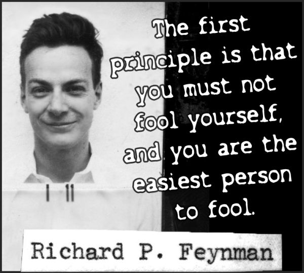 richard feynman quote on fooling yourself science quote feynman physicist skeptic