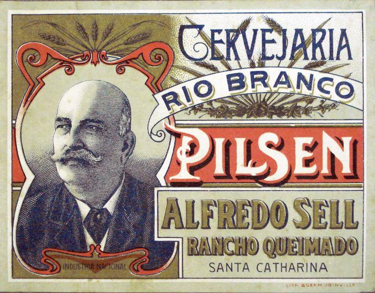 A História das Antigas Cervejarias: Cervejaria Alfredo Sell / Rio Branco / Indústria de Bebidas Leonardo Sell