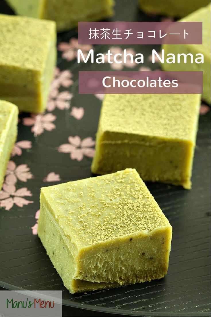 #Matcha Nama Chocolates - delicious #Japanese white #chocolate and green tea fudge-like chocolates that melt in your mouth.