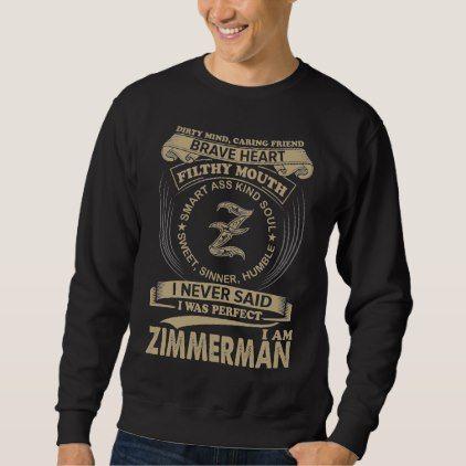 I Was Perfect. I Am ZIMMERMAN Sweatshirt - Xmas ChristmasEve Christmas Eve Christmas merry xmas family kids gifts holidays Santa