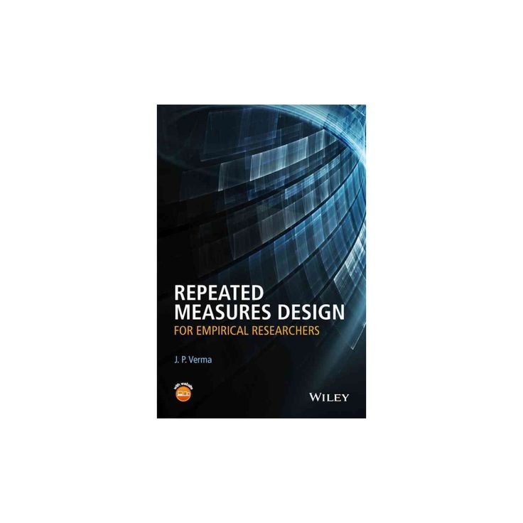 Repeated Measures Design for Empirical Researchers (Hardcover) (J. P. Verma)