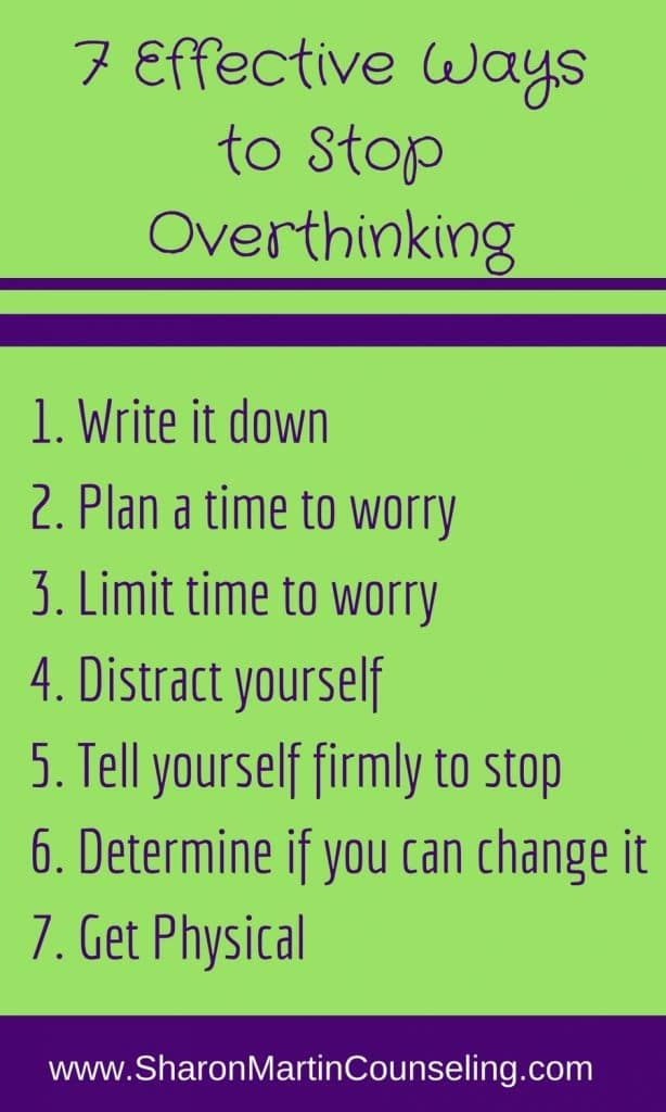 7 effective ways to stop overthinking #anxiety