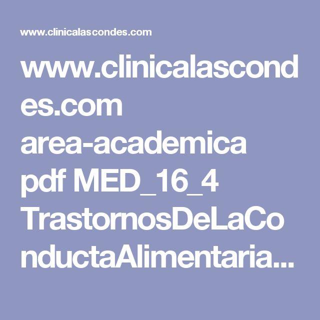 www.clinicalascondes.com area-academica pdf MED_16_4 TrastornosDeLaConductaAlimentaria.pdf