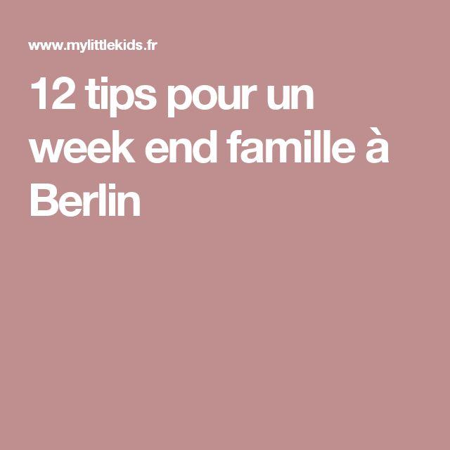 12 tips pour un week end famille à Berlin