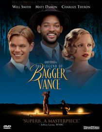 THE LEGEND OF BAGGER VANCE (2000). Devastated by his experiences during World War I, once-promising golfer Rannulph Junuh has become a poker-playing alcoholic whose perfect swing is gone -- until mysterious caddy Bagger Vance enters the picture to help Junuh make a comeback.