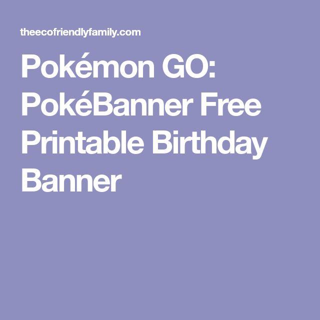Pokémon GO: PokéBanner Free Printable Birthday Banner