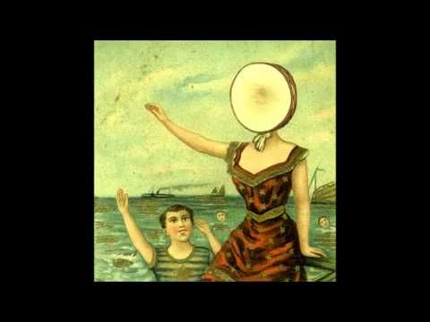 Jon and I know every word to this album and have even made it into a drinking game -- drink every time Jeff sings about semen ▶ In the Aeroplane Over the Sea- Neutral Milk Hotel - YouTube