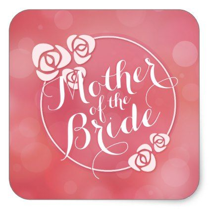Mother of the Bride Elegant Frame Wedding Sticker - wedding stickers unique design cool sticker gift idea marriage party