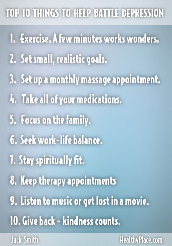 """We get lots of Top 10 lists this time of year. So I've made up a list of my own. It's the Top 10 Things I Know I Should Do to Battle Depression. Let me."" www.HealthyPlace.com"