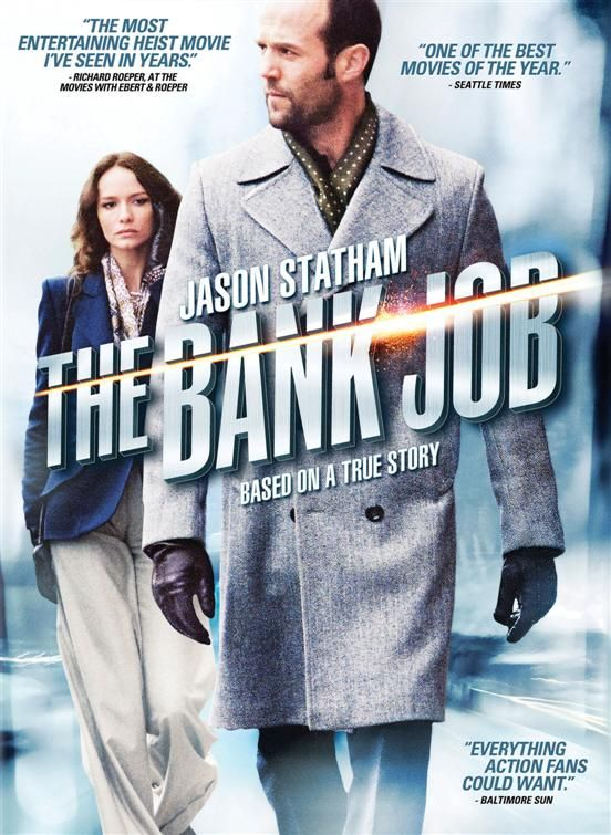 The Bank Job [2008] 1080p - Crime, Drama, Thriller - Jason Statham, Saffron Burrows, Georgia Taylor, Hattie Morahan, Keeley Hawes, Sharon Maughan, Mick Jagger - Self-reformed petty criminal Terry Leather (Statham) has become a financially struggling car dealer and settled into a pedestrian London life with his wife and kids, but takes the plunge into big crime when his ex-girlfriend, Martine (Burrows), turns up with an offer to pull off a lucrative bank heist.