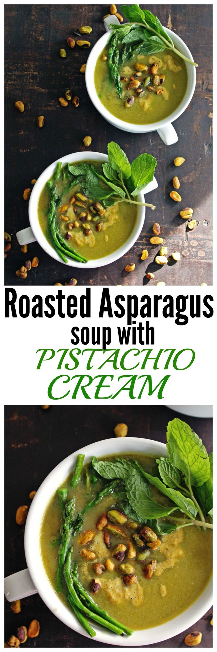 Awesome recipe for vegan roasted asparagus soup with pistachio cream from The Healthy Mind cookbook by Rebecca Katz!