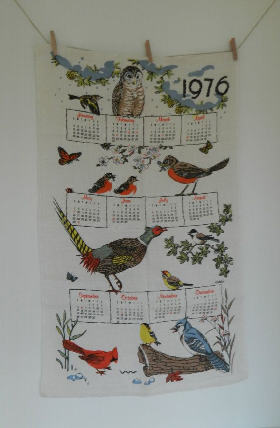 Nice Vintage 1976 Seasonal Bird Tea Towel Calendar