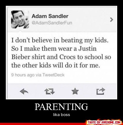 XD: Parents Humor, Funny Parents, Like A Boss, Kids Wear, Parents Advice, Adam Sandler Funny, Funny Stuff, So Funny, Parents Win