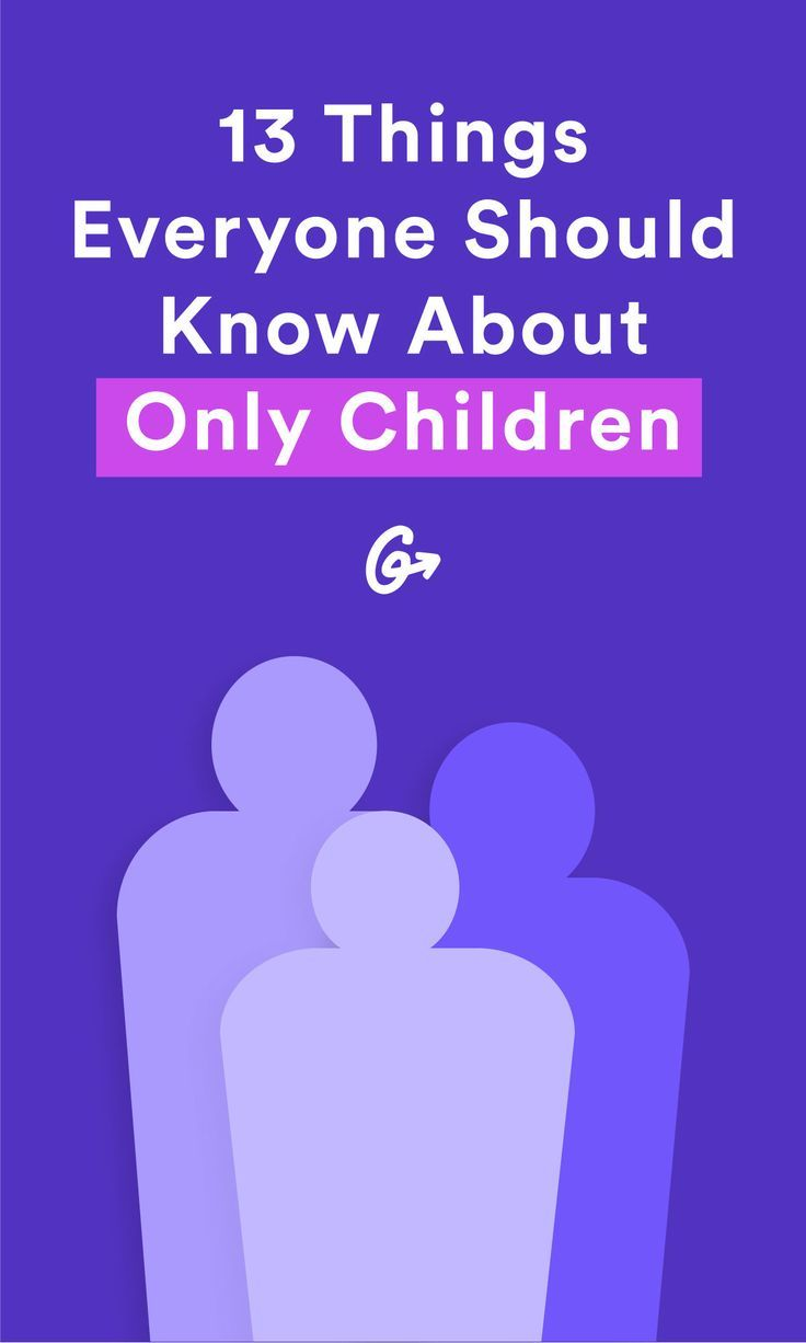 13 Things Everyone Should Know About Only Children Best