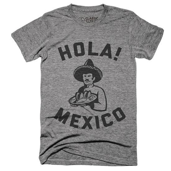 『HOLA MEXICO』オラ・メヒコのグラフィックがプリントされたTシャツ。遊び心溢れるインパクト抜群の一枚。オラ!メヒコ!Unisex Classic Series T-shirt - Size XS,S,M,L,XL