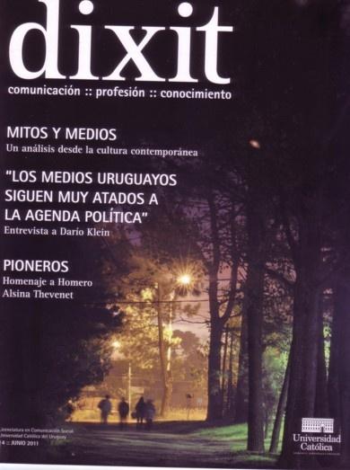 R.CCI 518 - Dixit: Comunicacion,Profesion, Conocimiento/ Universidad Catolica de Uruguay. Licenciatura en Comunicacion Social - Junio 2011