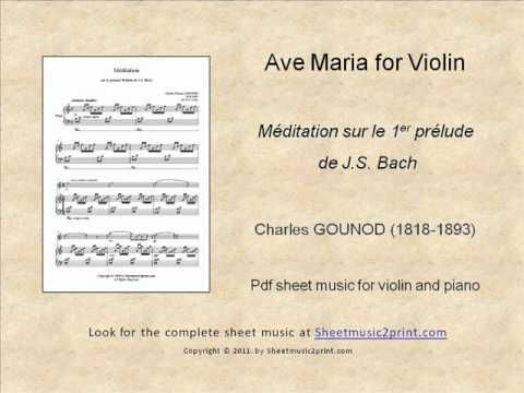 Gounod-Bach : Ave Maria - Meditation for Violin www.sheetmusic2print.com/Gounod/Violin/Ave-Maria.aspx