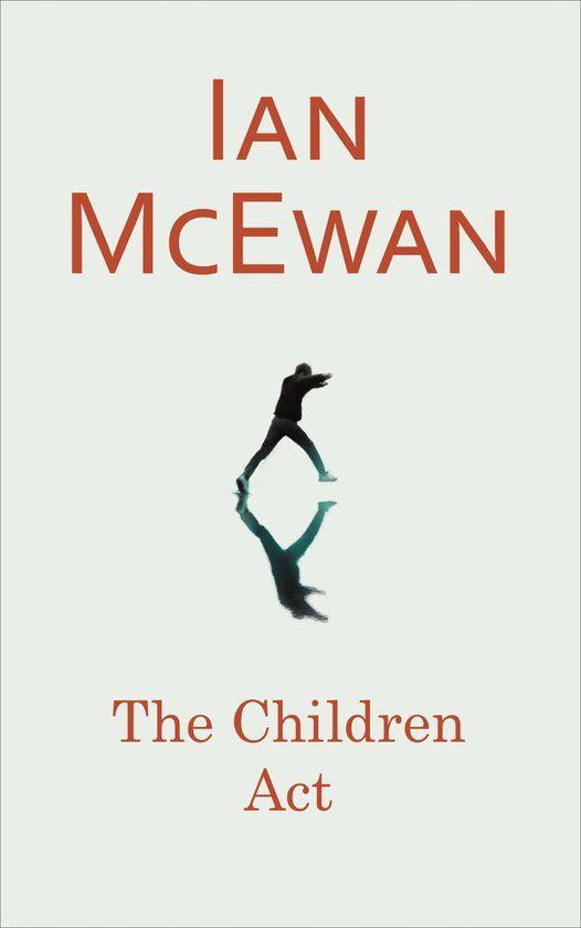 The children act - Ian McEwan (Herlezen voor leesclub)