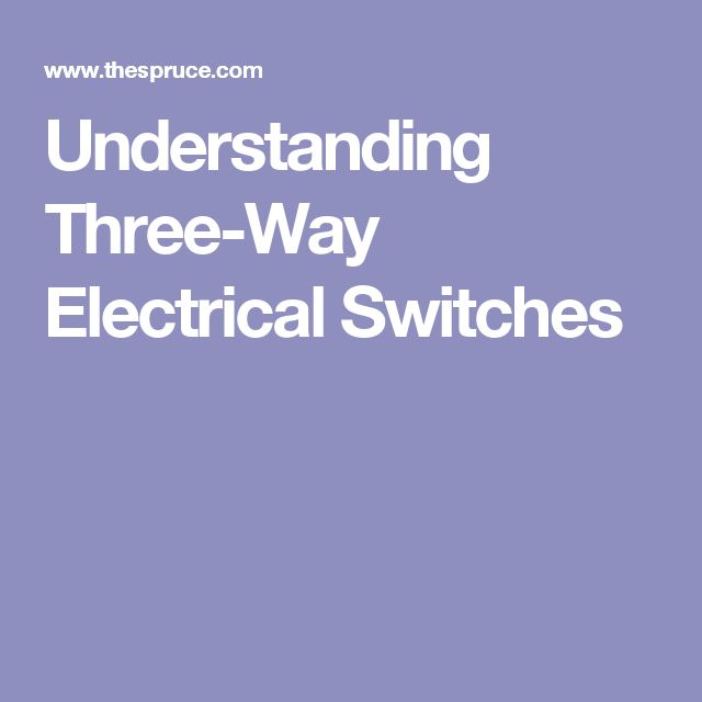 Understanding Three-Way Electrical Switches
