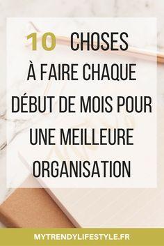 10 choses à faire au début de chaque mois pour une meilleure organisation.
