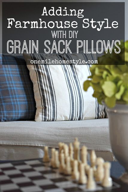 This is such a great idea, and makes my decorating budget happy too! - Adding Farmhouse Style with Grain Sack Pillows - One Mile Home Style