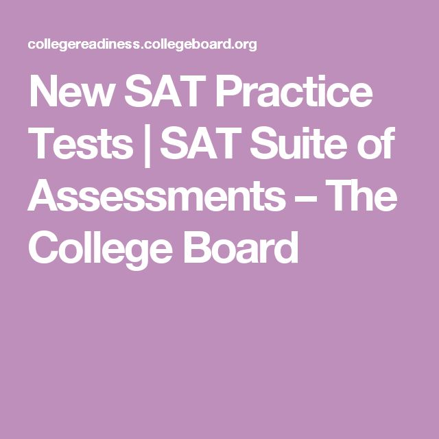 New SAT Practice Tests | SAT Suite of Assessments – The College Board