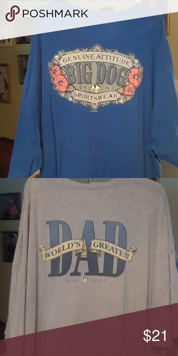 Bundle of two big dog t-shirts Two big dog t-shirts one is gray and the other a pretty blue color. Both have the dog on the front and the motif on the back. Both are 5 x + 100% cotton big dog Shirts Tees - Short Sleeve