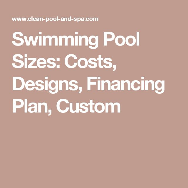 Best 25 pool sizes ideas on pinterest swimming pool - Best way to finance a swimming pool ...