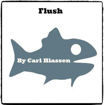 FLUSH BY CARL HIAASEN - (REED NOVEL STUDIES) - TeachersPayTeachers.