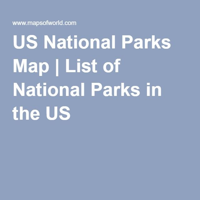 National Parks National parks map and American national parks