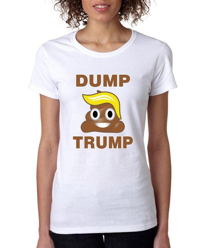 Dump Trump 2016 elections emoji womens t-shirt election anti Donald Trump blonde tshirt election 2016 president shirt