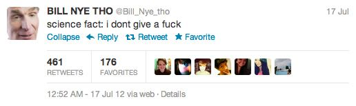 Community Post: 20 Examples Of Why Bill Nye Tho Is Twitter's Smartest Scientist