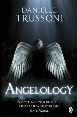 Angelology: A Novel by Danielle Trussoni