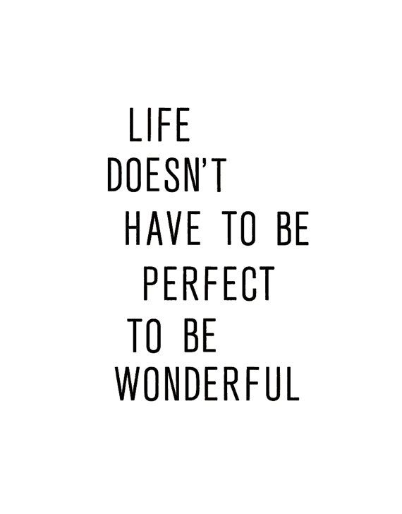 Image result for life ain't always perfect quotes