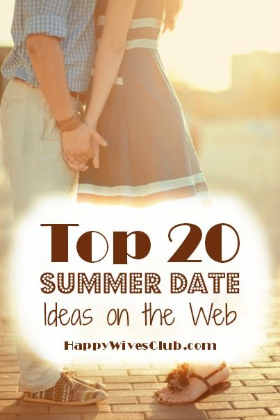 Top 20 Summer Date Ideas on the Web